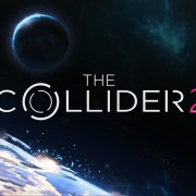 The Collider 2 İncelemesi