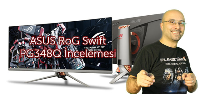 ASUS RoG Swift PG348Q İncelemesi