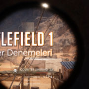 Battlefield 1 Open Beta Sniper Denemeleri