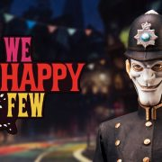 We Happy Few'dan Yeni Bir Fragman Geldi!