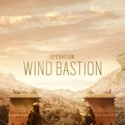 Rainbow Six Siege – Operation Wind Bastion Geliyor!
