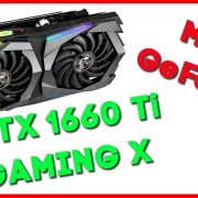MSI GeForce GTX 1660 Ti GAMING X 6G | Yeni Fiyat Performans Kralı!