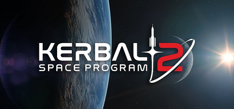 gamescom 2019: Kerbal Space Program 2 Duyuruldu!