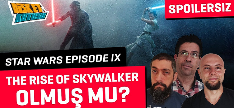 [SPOILERSIZ] Star Wars The Rise of Skywalker İncelemesi