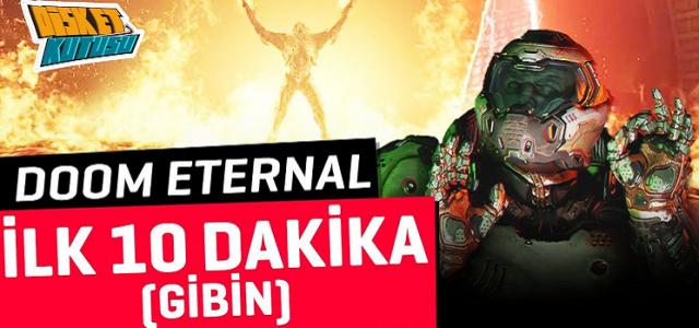 DOOM Eternal İlk 10 Dakika (Gibin)