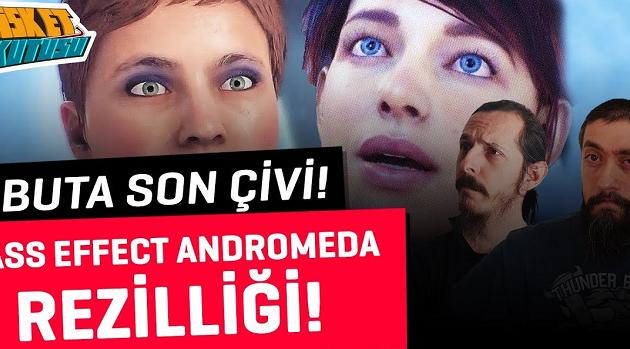 Mass Effect Andromeda Rezaleti | Tabuta Son Çivi