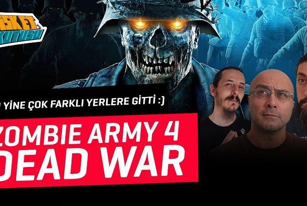 Zombie Army 4 | Anlat Anlat Bitiremedik!