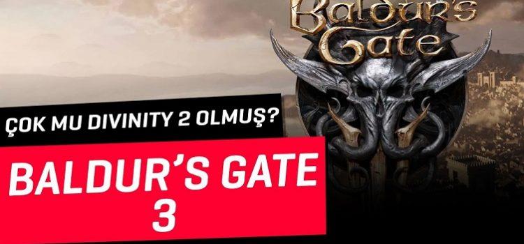 Baldur's Gate 3 | Geliyor Gönüllerin Efendisi, Fakat Çok mu Divinity 2?