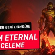 DOOM ETERNAL İNCELEME | DOOM SLAYER GERİ DÖNDÜ!