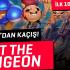 EXIT THE GUNGEON | ZİNDANDAN'DAN KAÇIŞ
