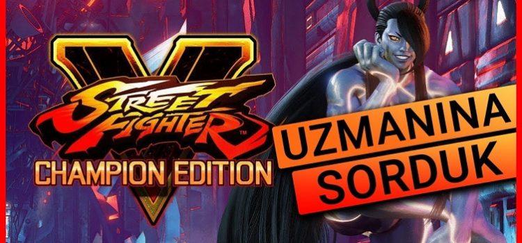 Street Fighter 5 Champions Edition İncelemesi | Street Fighter V Adam mı Oldu?!