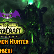 World of Warcraft: Legion Demon Hunter Rehberi