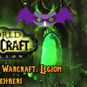 World of Warcraft: Legion Meslek Rehberi