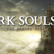 Dark Souls 3 – The Ringed City İncelemesi