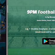 9PM Football Managers Şimdi Android'de!