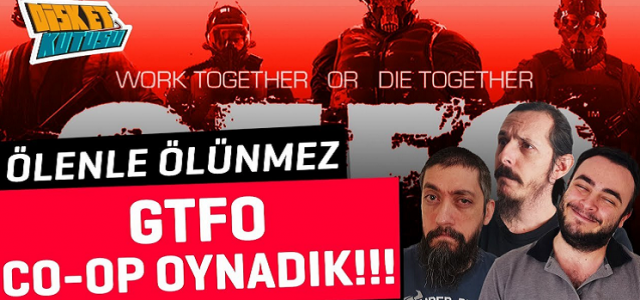 GTFO İlk Bakış | Bir Garip Left 4 Dead Oyunu!