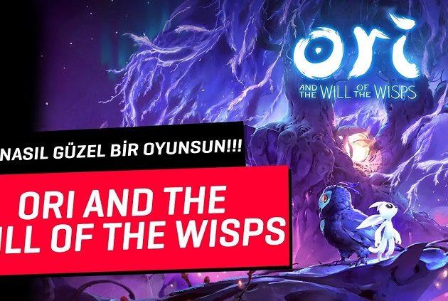 Ori and the Will of The Wisps | SONUNDA GÜZEL BİR OYUN!